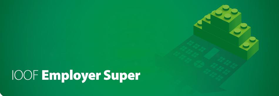 IOOF Employer Super